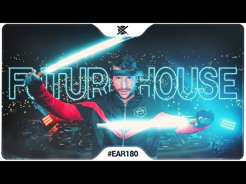 New Future House Mix 2019 ⚡  EAR 180