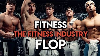 Fitness Flop - The Fitness Industry