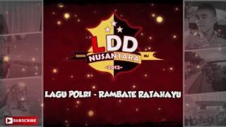 Lagu Pendidikan Polri - Rambate Ratahayu