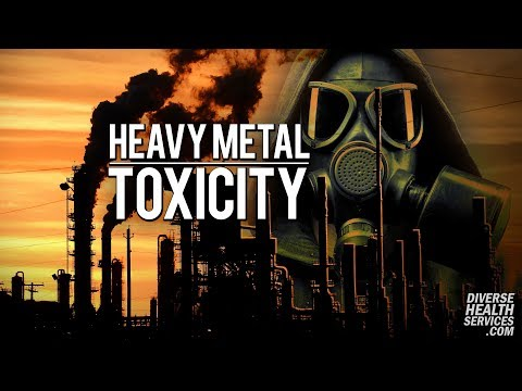 Heavy Metal Toxicity • Dr Jeff Senechal • February 2018