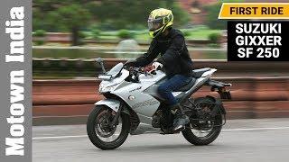 Suzuki Gixxer SF 250   First Ride Review (English)   Motown India