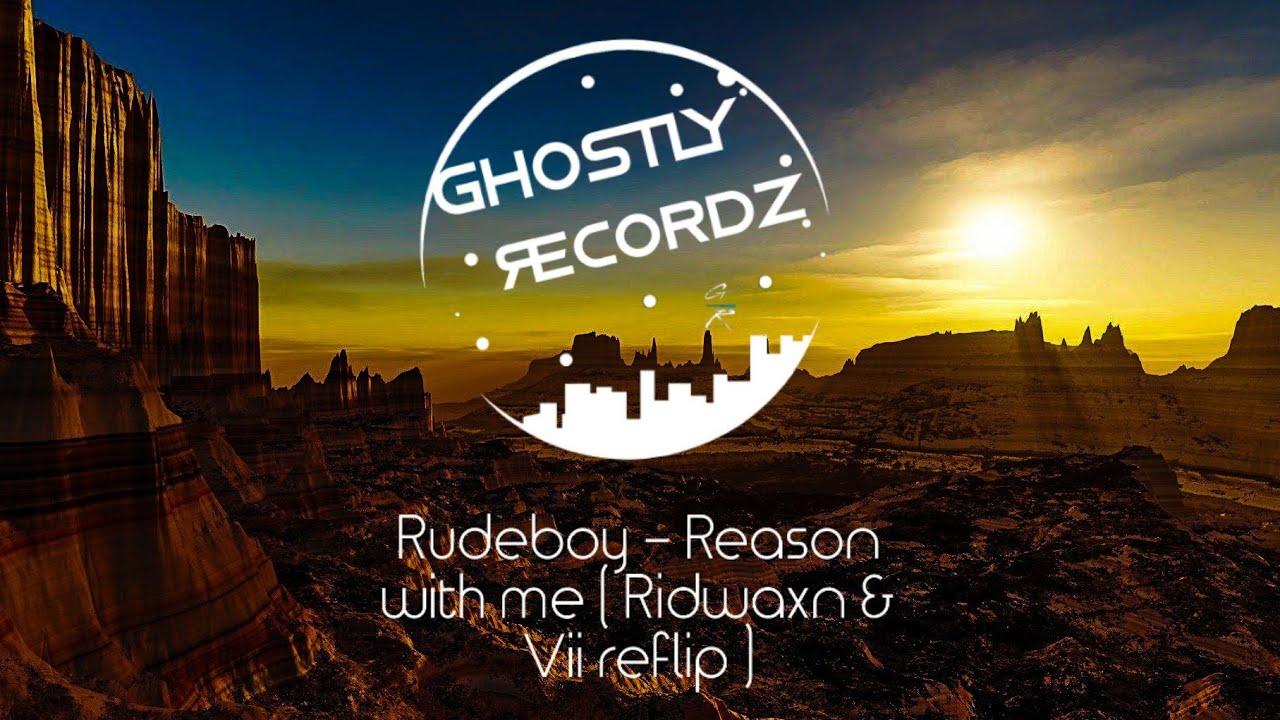 Rudeboy - Reason with me ( Ridwaxn & Vii reflip )