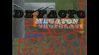 De Facto - Megaton Shotblast (Full Album 2001)