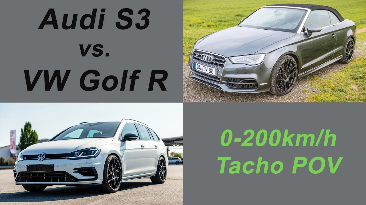 Audi S3 vs. VW Golf VII R - 0-200km/h Tacho POV - YouTube