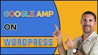 How To Install Google AMP On WordPress Website