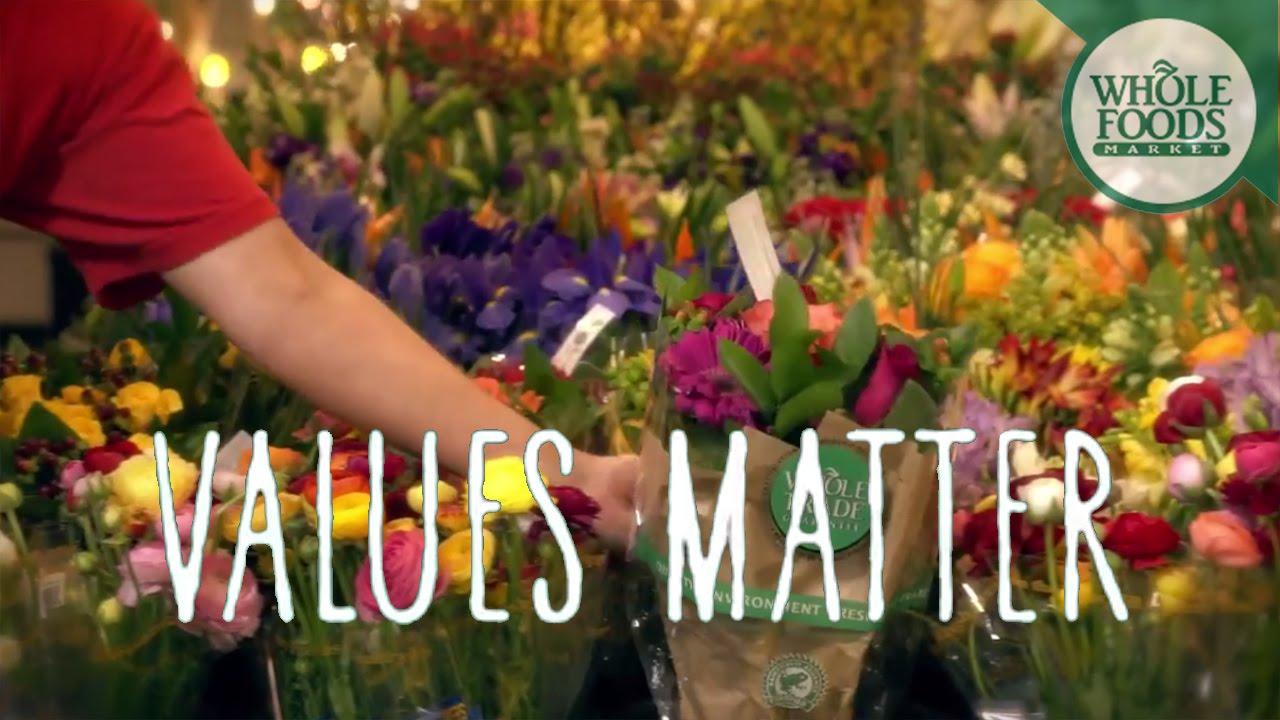 Whole Foods Market Values Matter