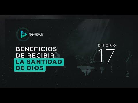 Enero 17 - Beneficios de recibir la santidad de Dios - #DeclaracionesDeEsperanza