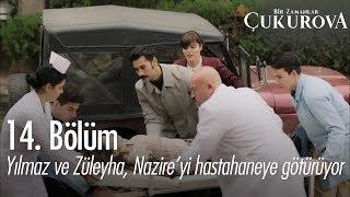 Yılmaz ve Züleyha, Nazire'yi hastahaneye götürüyor - Bir Zamanlar Çukurova 14. Bölüm