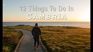 12 Things to do in Cambria: A Travel Guide