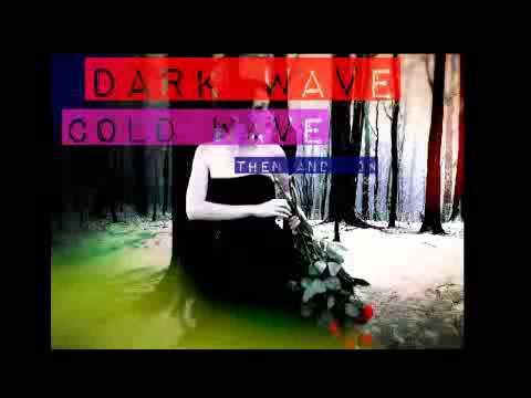 Darkwave Coldwave - Then & Now - FULL MIX