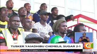 Tusker yaiadhibu Chemelil Sugar 2-1