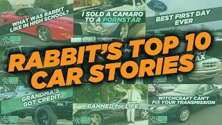 "Top 10 Rob ""Rabbit"" Pitts Car Stories"