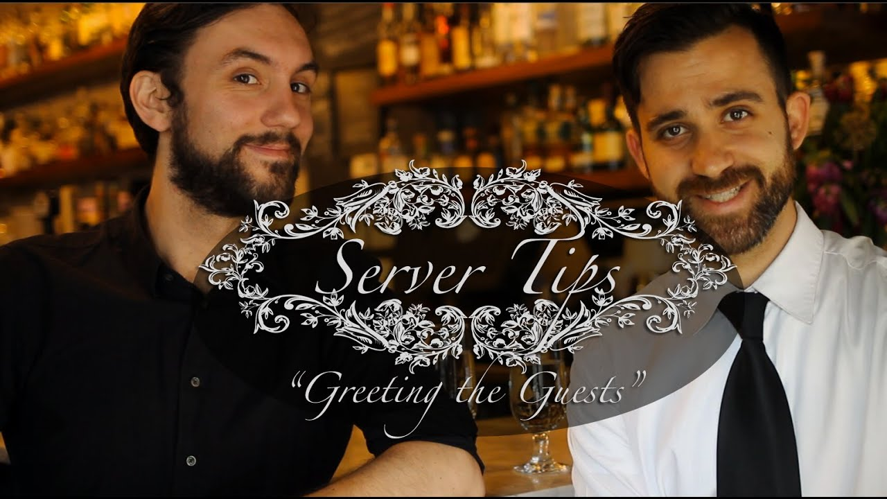 Server tips ep1 greeting the guests youtube server tips ep1 greeting the guests kristyandbryce Image collections