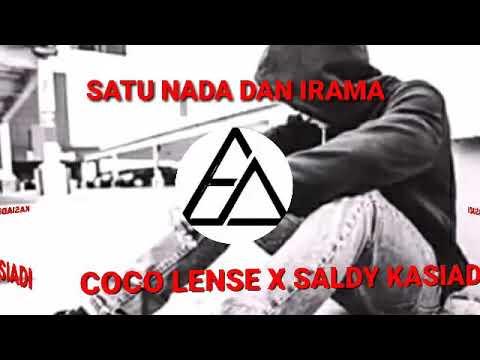 SATU NADA DAN IRAMA (COCO LENSE X SALDY KASIADI)