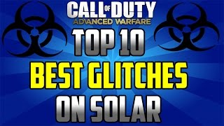 Top 10! Working Online Glitches & Infected Glitches On SOLAR - (Advanced Warfare Infected Glitches)