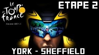 Tour de France 2014 [PS4]  | Etape 2 : York - Sheffield [HD] [Fr]
