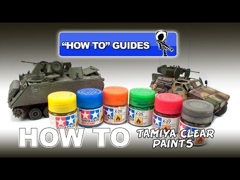 """TAMIYA CLEAR PAINTS """"HOW TO"""" GUIDE"""