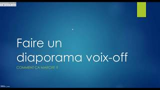 Diaporama voix off avec Power Point