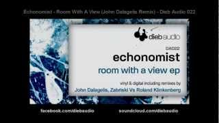 Echonomist - Room With A View (John Dalagelis Remix) - Dieb Audio 022