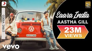 Saara India Official Lyric Aastha Gill Priyank Sharma Mixsingh Nikk