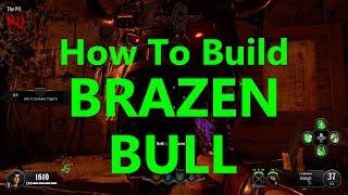 How to Build Brazen Bull Call of Duty Black Ops