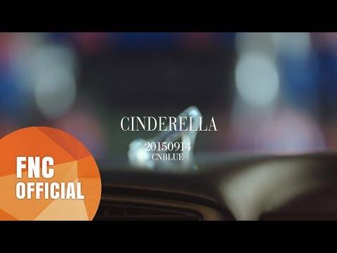 CNBLUE(씨엔블루) - Cinderella(신데렐라) Opening Trailer