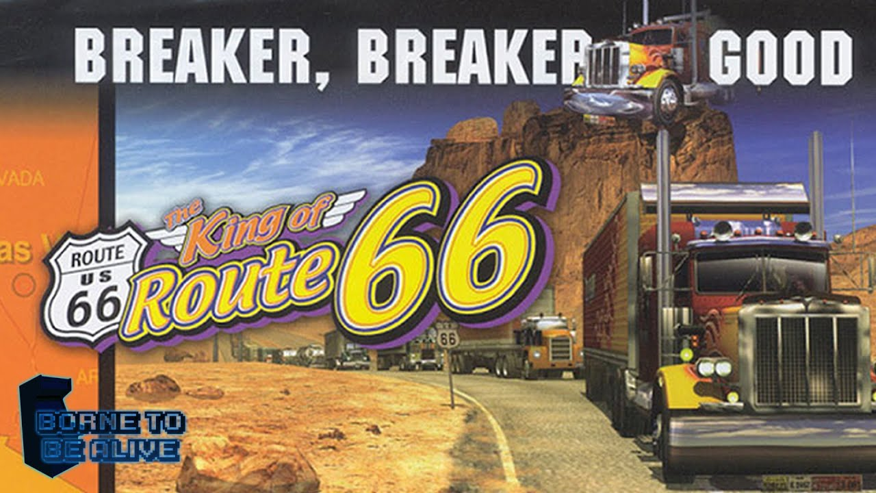 Borne To Be Alive - The King Of Route 66