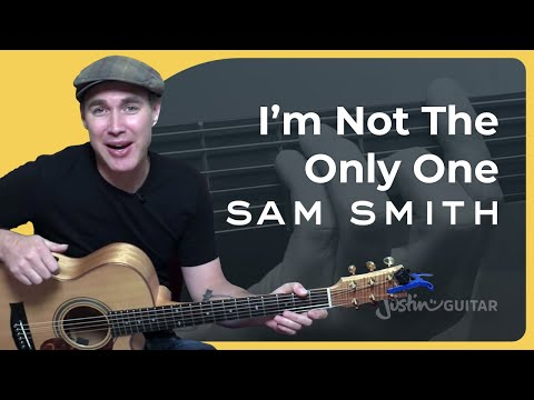 I'm Not The Only One - Sam Smith - Guitar Lesson Tutorial (BS-623)