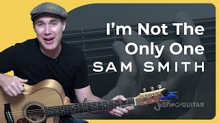 i m not the only one sam smith guitar lesson tutorial bs 623