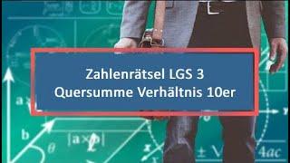 Zahlenrätsel LGS 3 Quersumme Verhältnis 10er und 1er