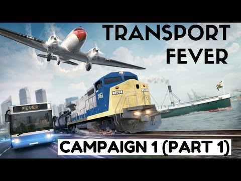 Transport Fever - US Campaign Mission 1 (Part 1)