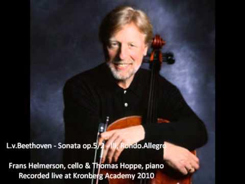 L.v.Beethoven - Sonata op.5/2 - III Rondo.Allegro - Frans Helmerson,cello & Thomas Hoppe,piano