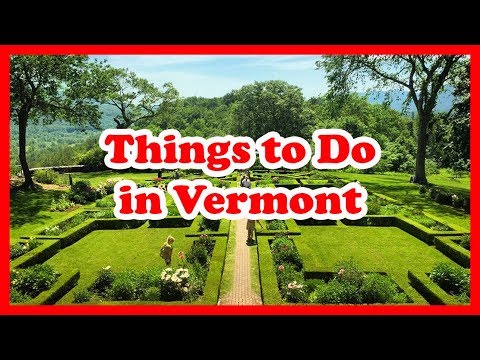 5 Best Things to Do in Vermont, New England | US Travel Guide