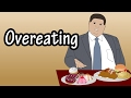 Overeating - Why Do We Overeat - Overeating Weight Gain - Emotional Eating - How To Stop Overeating