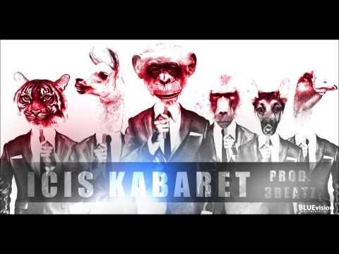 Ičis - Kabaret (prod. 3Beatz)