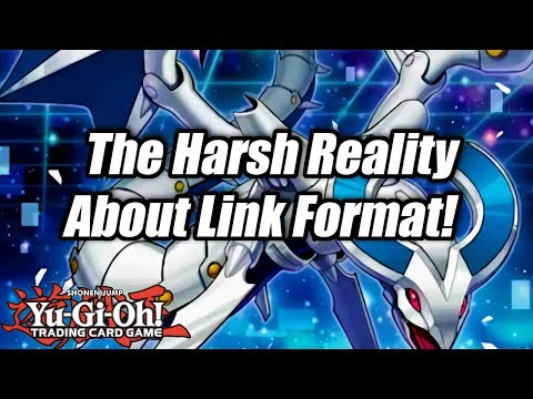 Yu-Gi-Oh! The Harsh Reality About Link Format!