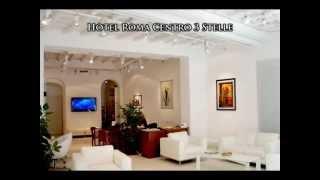 Hotel Roma Centro 3 Stelle - Una Bella Notte