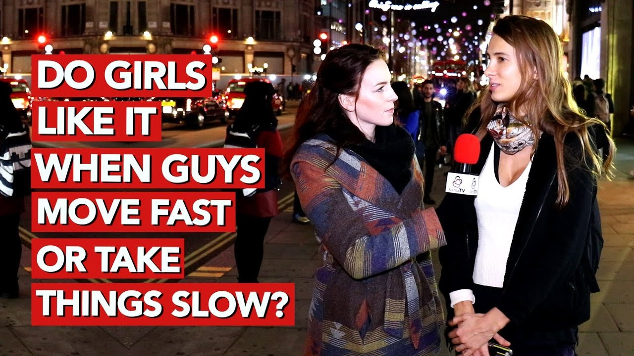 Why do guys want to take it slow