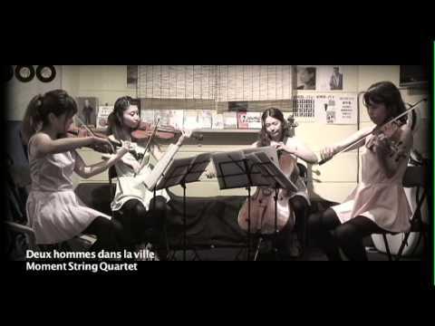 Deux hommes dans la ville(Phillippe Sarde) by Moment String Quartet