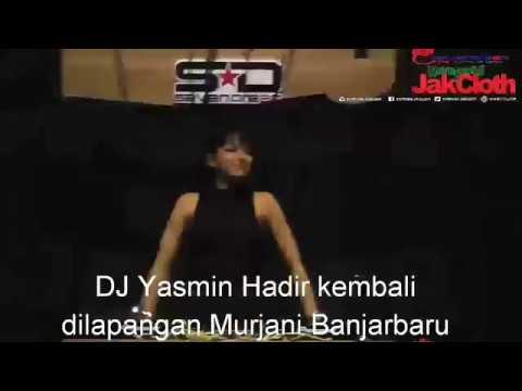 DJ YASMIN / ETA TERANGKAN LAH 2017