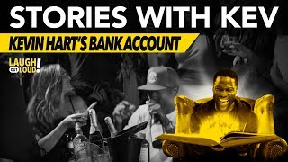 Kevin Hart's Bank Account | Stories with Kev | LOL Network