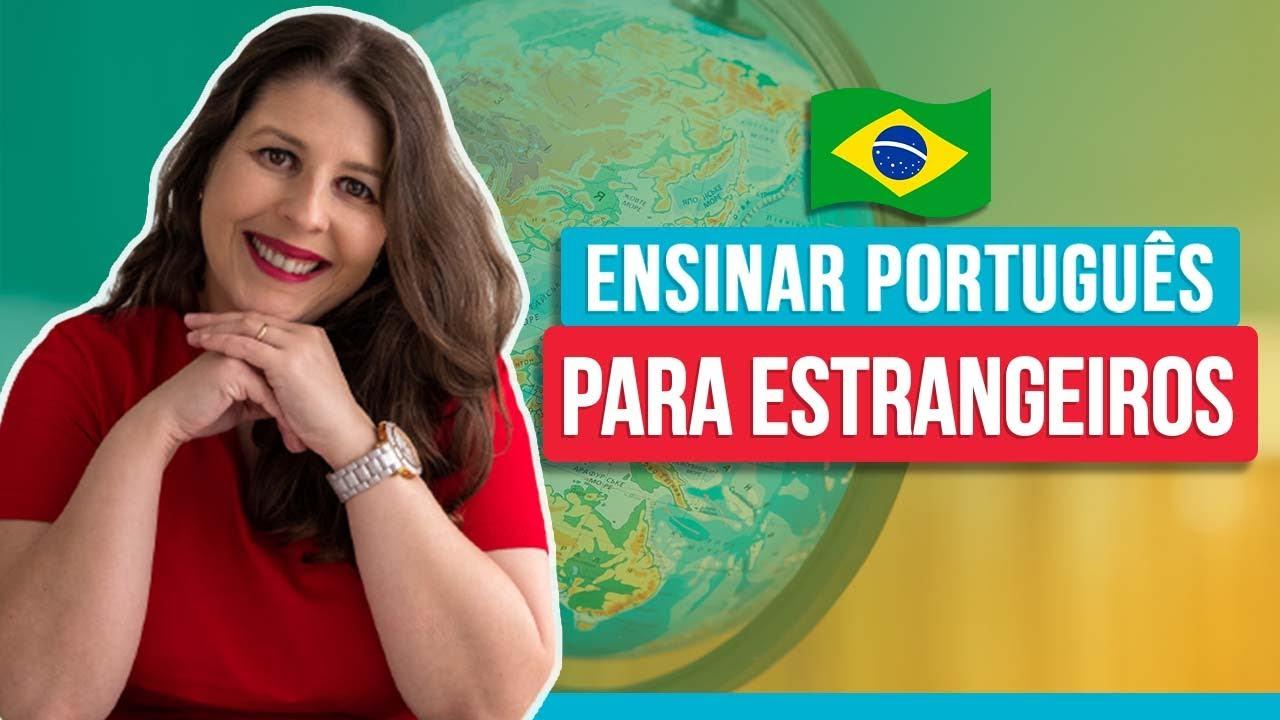 Ensinar Português Para Estrangeiros Youtube