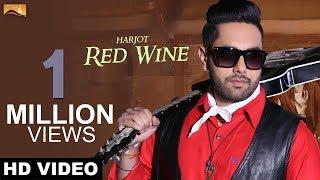 Red Wine (Full Song)   Harjot   Latest Punjabi Songs   White Hill Music