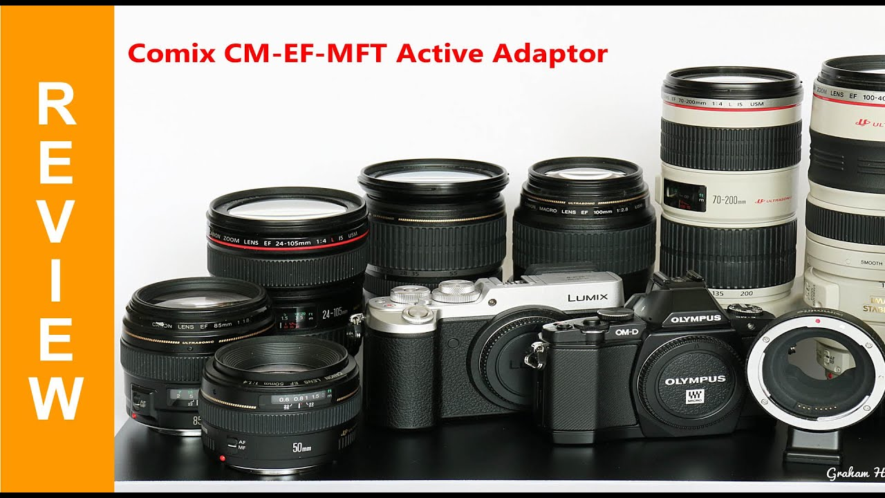 Commlite Canon EOS EF/EFS lens to Micro Four Thirds adaptor Review