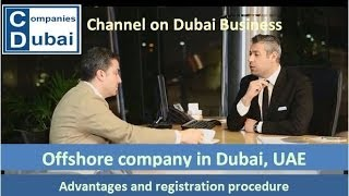 Offshore company Dubai UAE(Offshore company Dubai UAE. How to open / register. Costs. Required documents. Time to incorporate. Advantages. our website ..., 2013-12-21T18:38:20.000Z)