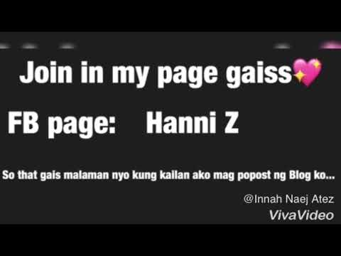 Facebook page | ( la lng post kuhh nalang😂)nasa description box| HANNI Z.