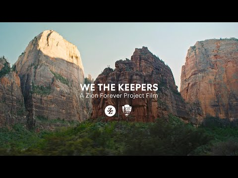 Zion National Park - We The Keepers