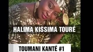 HALIMA KISSIMA  TOURÉ.  TOUMANI KANTÉ. Vol1