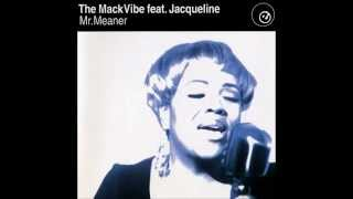 The Mack Vibe feat. Jacqueline - Mr. Meaner (Spike Dub)