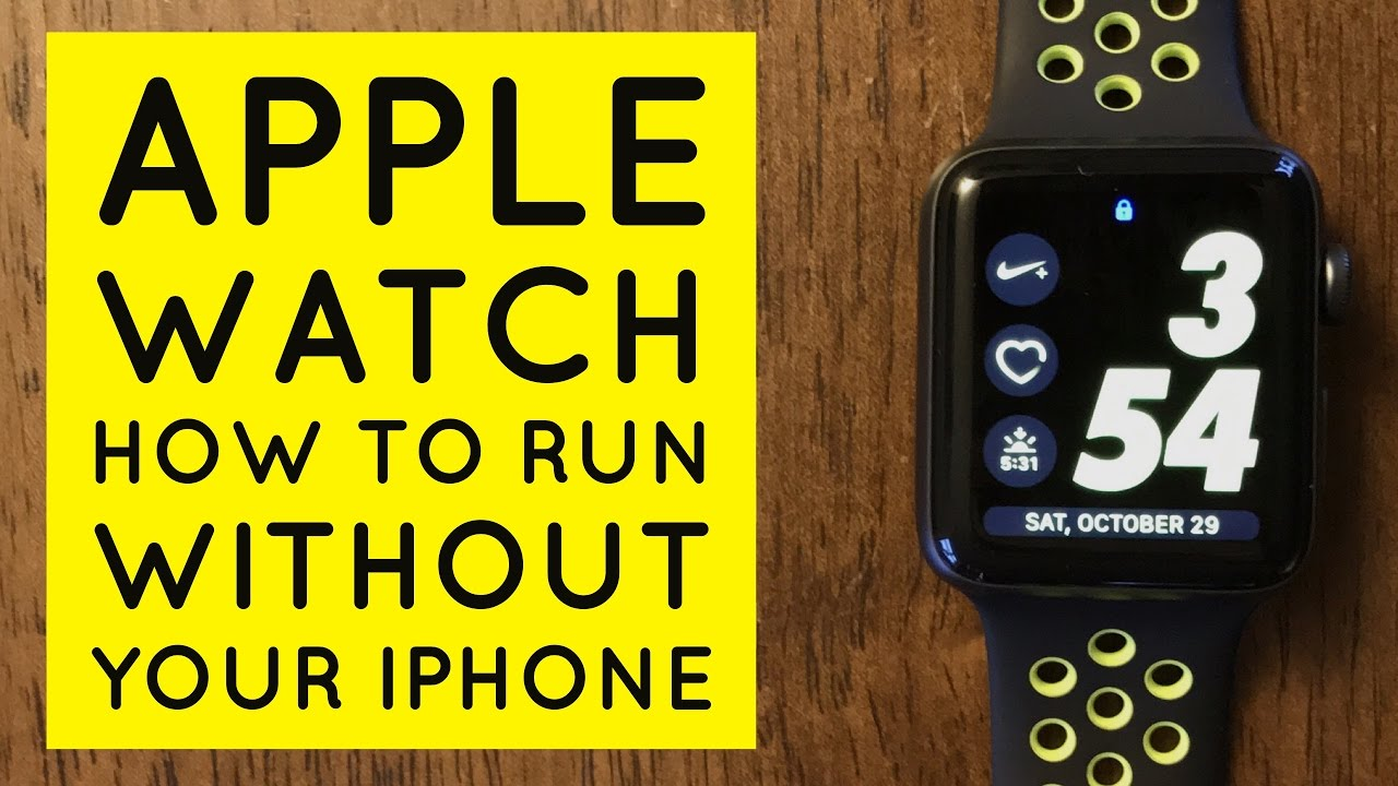 Apple Watch nike + Run Without Your
